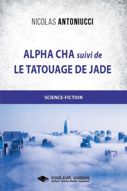 Alpha Cha et Le tatouage de Jade